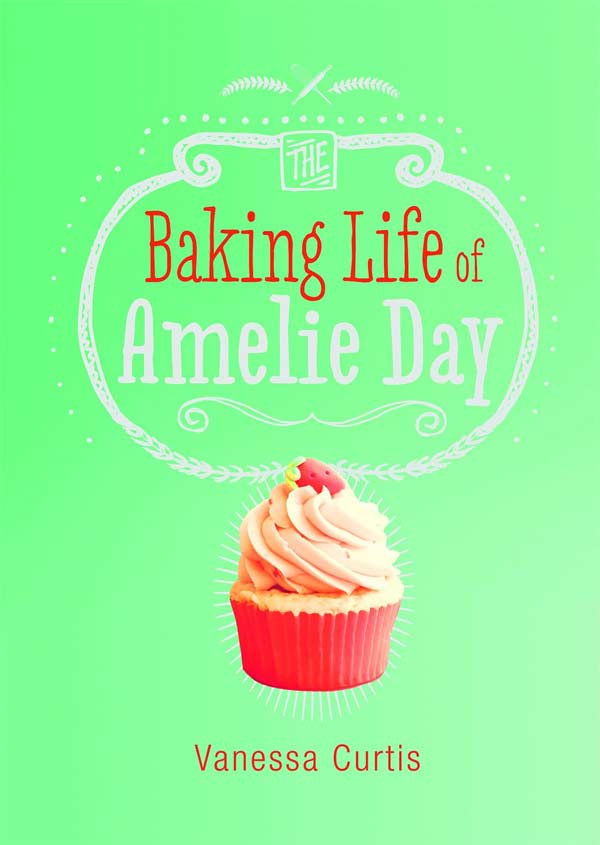 Entrada Book Reviews The Baking Life Of Amelie Day